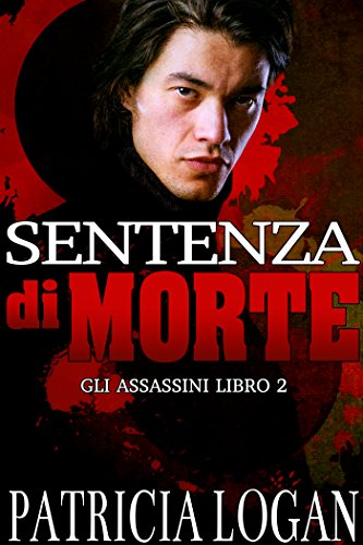 Sentenza di morte Gli Assassini Vol 2 PDF