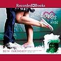 Jekel Loves Hyde (       UNABRIDGED) by Beth Fantaskey Narrated by Natalia Payne, Andy Paris