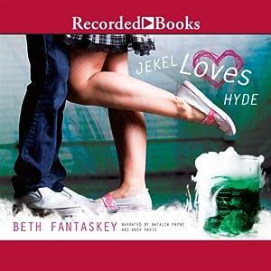 Jekel Loves Hyde Audiobook