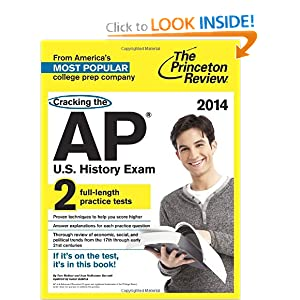 Cracking the AP U.S. History Exam, 2014 Edition (College Test Preparation) by Princeton Review