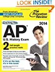 Cracking the AP U.S. History Exam, 20...