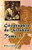 echange, troc Strabon - Géographie de Strabon: Tome 1