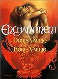 Enchantment (1560251204) by Vallejo, Doris