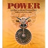 Power: The Pratt and Whitney Canada Story