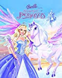 Barbie and the Magic of Pegasus (Picture Book) (0375833404) by Posner-Sanchez, Andrea