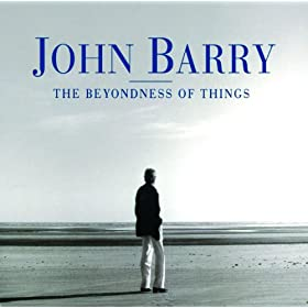 John Barry: The beyondness of things