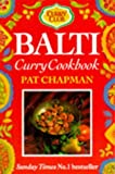 Balti: Curry Cookbook (Curry Club) (0749916699) by Chapman, Pat