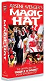 Arsenal Fc: Arsene Wenger's Magic Hat [VHS]