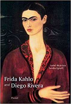 Frida Kahlo and Diego Rivera (Pegasus Library S.): Isabel
