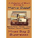 Mixed Bag 2: Supersized ~ Marva Dasef