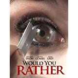 Would You Rather (Watch While It's In Theaters)
