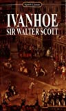 Ivanhoe (0451521943) by Scott, Walter, Sr.
