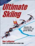 Ultimate Skiing: Master the Technique...