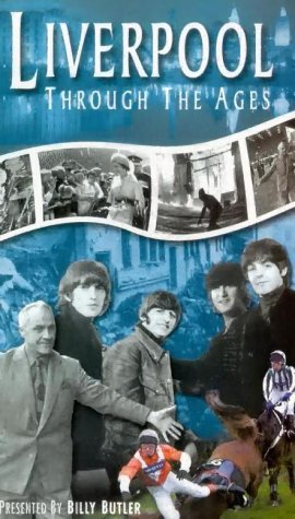 Liverpool Through the Ages [VHS]
