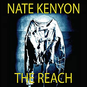 The Reach | [Nate Kenyon]