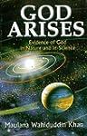 GOD ARISES (Evidence of God in Nature...