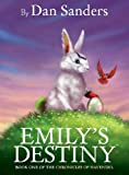 img - for Emily's Destiny (Chronicles of Havendel) book / textbook / text book