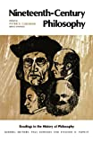 img - for Nineteenth-Century Philosophy (Readings in the History of Philosophy) book / textbook / text book