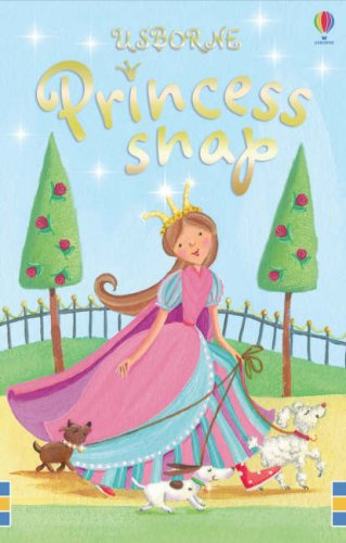 Princess Snap (Snap Cards)