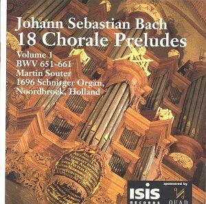 J.S. Bach: 18 Chorale Preludes Vol. 1: BWV 651-661