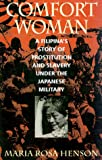 img - for Comfort Woman: A Filipina's Story of Prostitution and Slavery under the Japanese Military (Asian Voices) book / textbook / text book