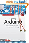 Arduino: Ein schneller Einstieg in di...