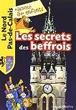 """Afficher """"Les Secrets des beffrois"""""""