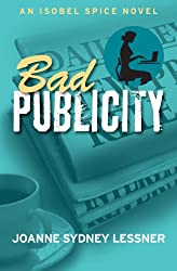 Bad Publicity (An Isobel Spice Mystery)