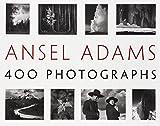 Ansel Adams: 400 Photographs (0316400793) by Adams, Ansel