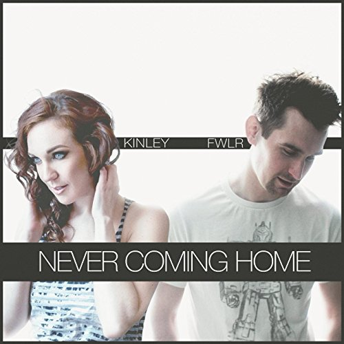 never-coming-home-feat-kinley