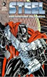 Steel: The Forging of a Hero (Steel) (1852869097) by Simonson, Louise