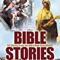Bible Stories (       UNABRIDGED) by Logan Marshall Narrated by Michael Stevens