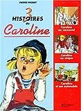 echange, troc Pierre Probst - 3 histoires de Caroline
