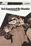 img - for Self Appointed By-Stander (A Collection Of Strange Thought Book 10) book / textbook / text book