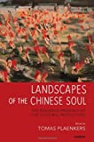 img - for Landscapes of the Chinese Soul: The Enduring Presence of the Cultural Revolution (1966-1976) book / textbook / text book