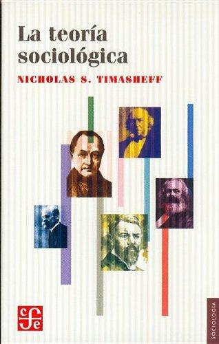 La teoría sociológica. (Spanish Edition)