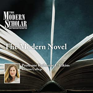 The Modern Scholar: The Modern Novel Lecture