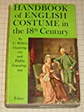 img - for Handbook of English Costume in the Eighteenth Century book / textbook / text book