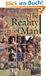 The Reality of Man: Excerpts From the...