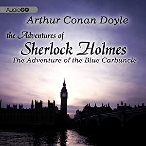 Sherlock Holmes: The Adventure of the Blue Carbuncle Audiobook