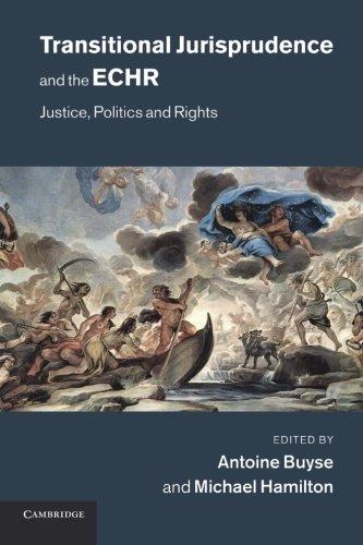 Jurisprudencia transitorio y la CEDH: justicia, política y derechos
