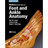 McMinn's Color Atlas of Foot and Ankle Anatomyby Bari M. Logan MA  FMA ...