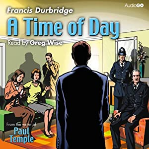 A Time of Day | [Francis Durbridge]