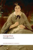 Middlemarch (Oxford World's Classics)