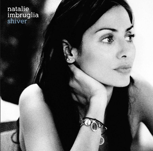 Natalie Imbruglia - Shiver/When Your Sleeping/Pineapple Head - Zortam Music