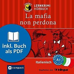 La mafia non perdona (Compact Lernkrimi Hörbuch) Audiobook