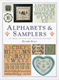 Alphabets & Samplers: 40 Cross Stitch and Charted Designs (0715305301) by Brenda Keyes