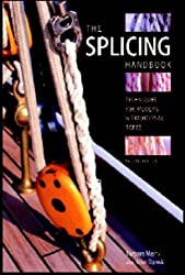 The Splicing Handbook: Techniques for Modern and Traditional Ropes