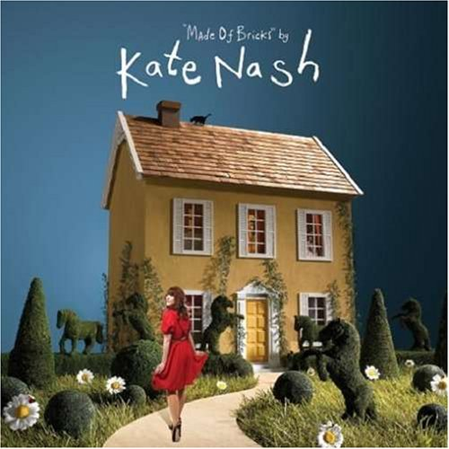 Made of Bricks - Kate Nash
