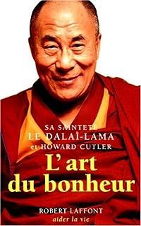 L'art du bonheur, Dalaï-Lama XIV
